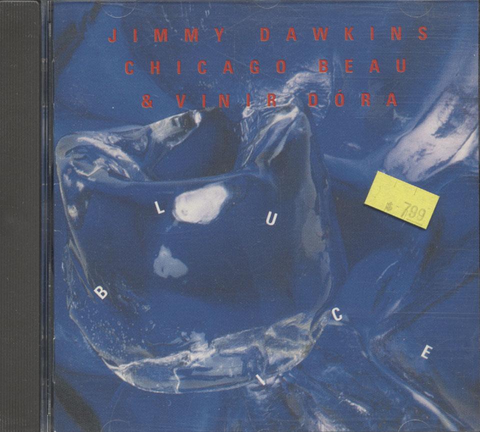 Jimmy Dawkins / Chicago Beau / Vinir Dora CD
