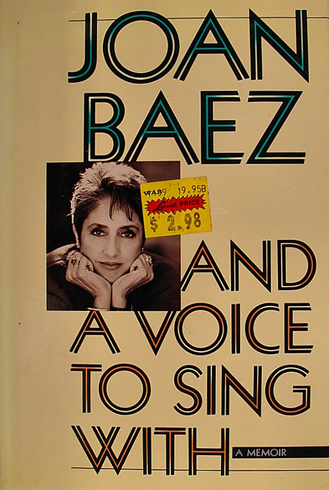 Joan Baez And A Voice To Sing With