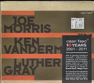 Joe Morris / Ken Vandermark / Luther Gray CD