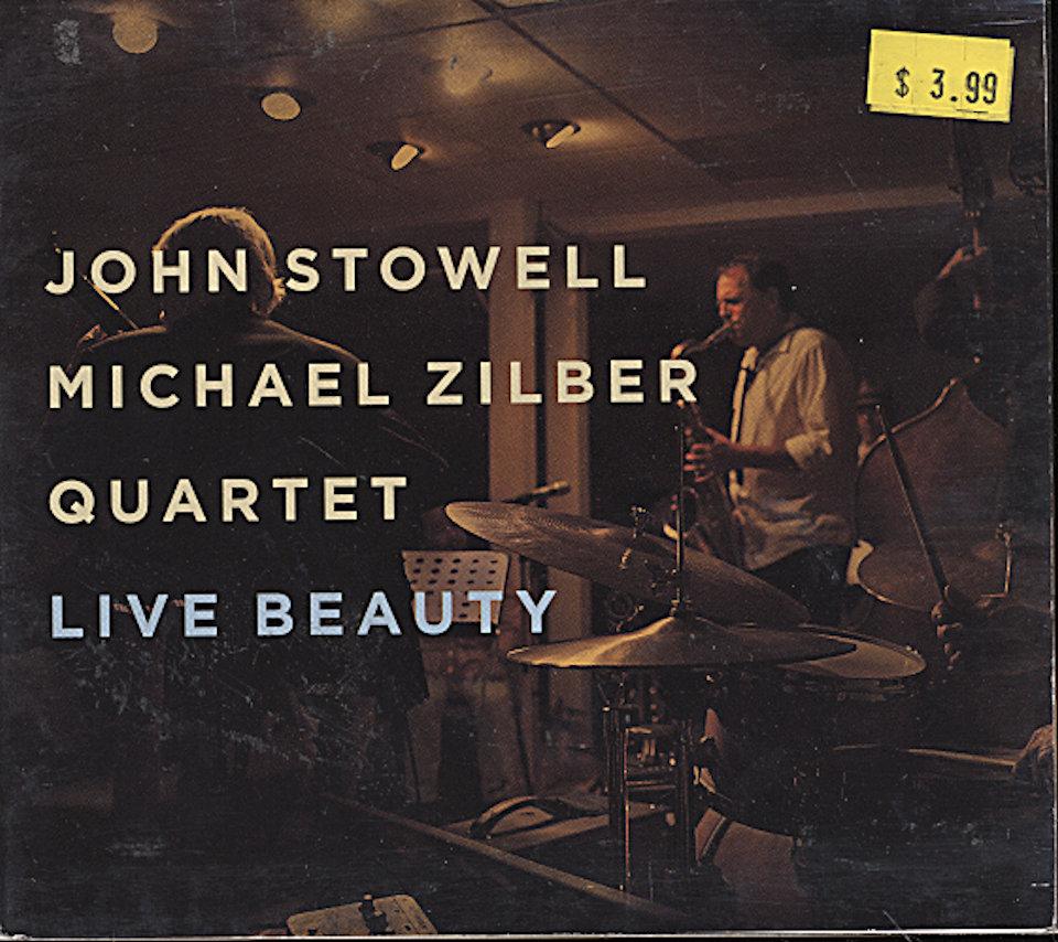 John Stowell / Michael Zilber Quartet CD