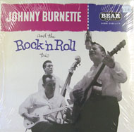 "Johnny Burnette And The Rock 'N Roll Trio Vinyl 12"" (New)"