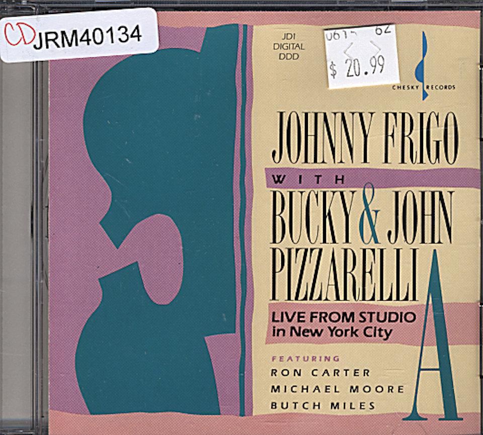 Johnny Frigo with Bucky & John Pizzarelli CD