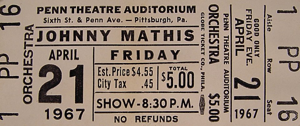 Johnny Mathis Vintage Ticket From Penn Theatre 1967 At