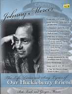 Johnny Mercer: The Life, Times And Song Lyrics Of Our Huckleberry Friend Book
