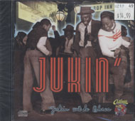 Jukin' With The Blues CD