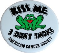 Kiss Me I Don't Smoke Pin