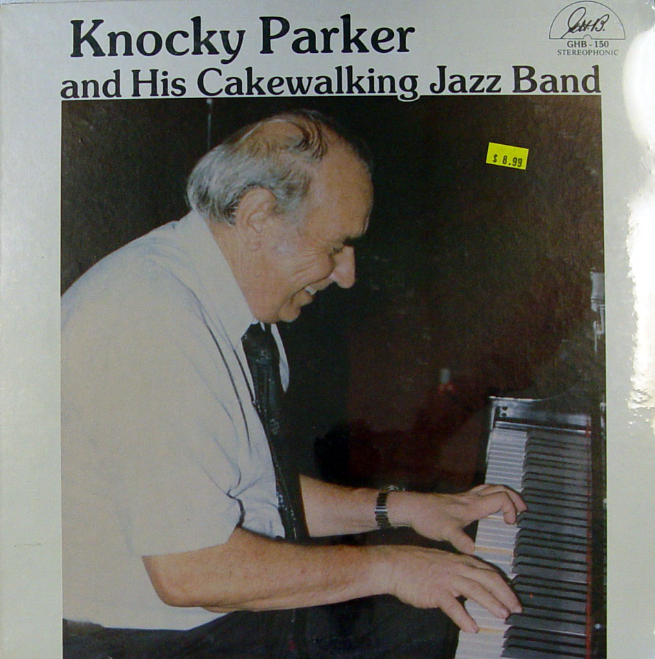 "Knocky Parker And His Cakewalking Jazz Band Vinyl 12"" (New)"