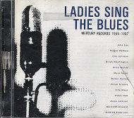 Ladies Sing The Blues (1945-1957) CD