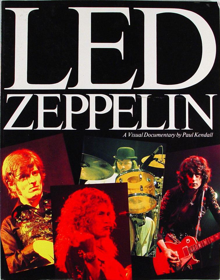 Led Zeppelin: A Visual Documentary
