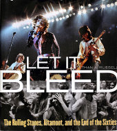 Let It Bleed: The Rolling Stones, Altamont, and the End of the Sixties Book
