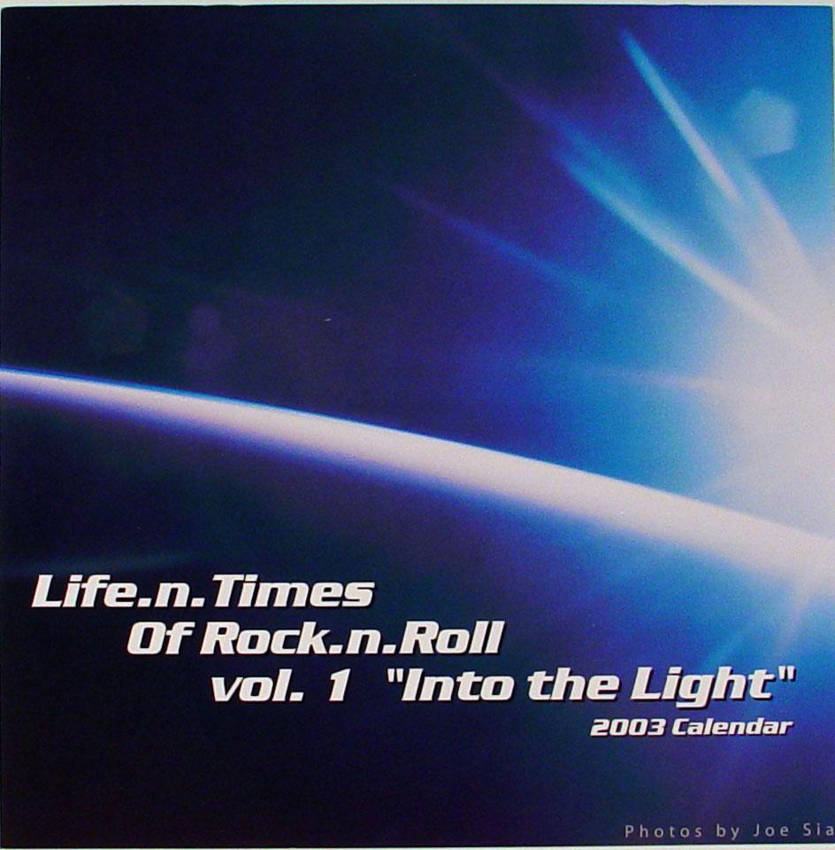 "Life.n.Times of Rock.n.Roll Vol. 1 ""Into The Light"" Calendar"