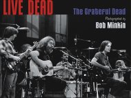 Live Dead - The Grateful Dead Photographed by Bob Minkin Book