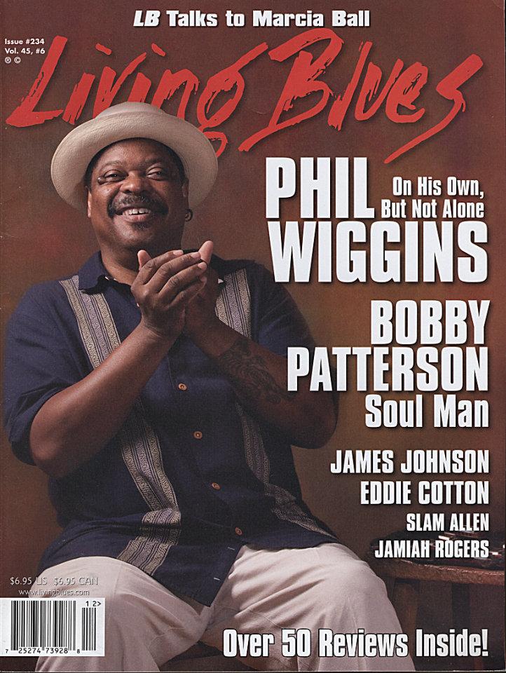 Living Blues Issue 234 Vol. 45 No. 6