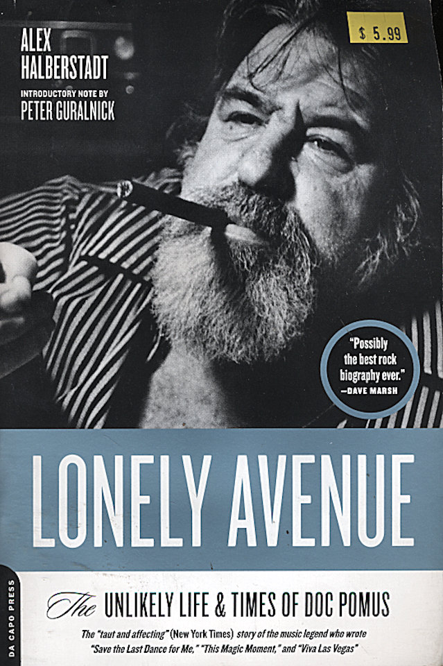 Lonely Avenue: The Unlikely Life & Times Of Doc Pomus