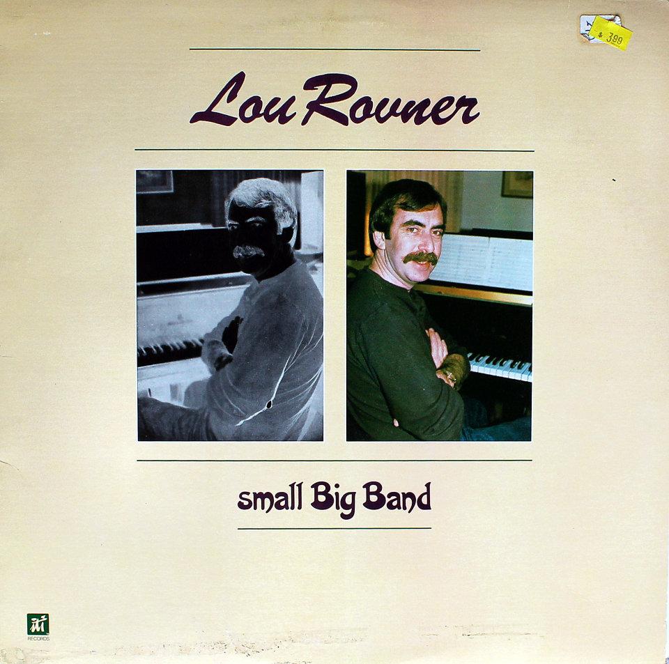 Lou Rovner - Small Big Band