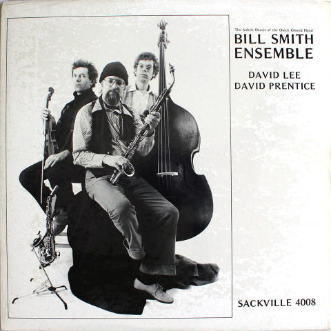 """Bill Smith Ensemble Vinyl 12"""""""