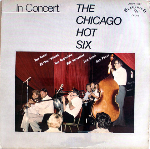 "The Chicago Hot Six Vinyl 12"""