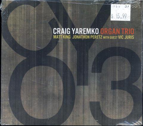 Craig Yaremko Organ Trio CD