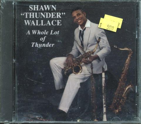 """Shawn """"Thunder"""" Wallace CD"""