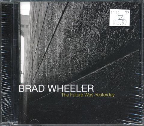 Brad Wheeler CD