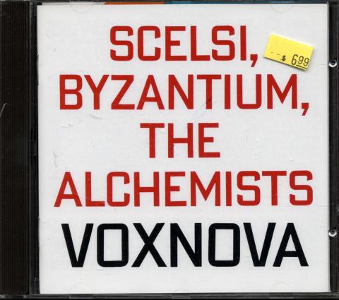 Scelsi, Byzantium, The Alchemists CD