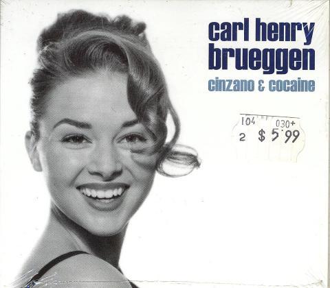 Carl Henry Brueggen CD