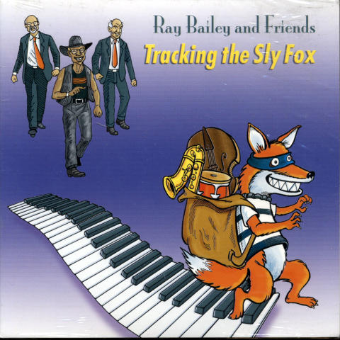 Ray Bailey and Friends CD