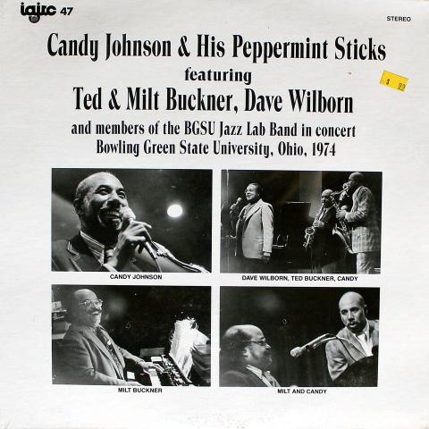 "Candy Johnson & His Peppermint Sticks Vinyl 12"" (New)"
