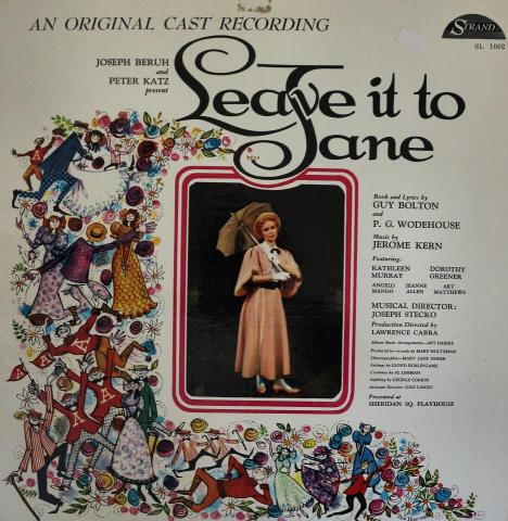 """Leave It To Jane An Original Cast Recording Vinyl 12"""""""