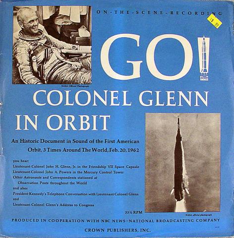 "Colonel Glenn In Orbit Vinyl 12"""