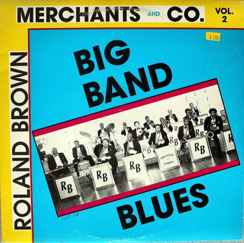"Roland Brown's Merchants & Co. Band Vinyl 12"""