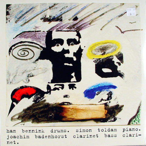 "Han Bennink/ Simon Toldam / Joachim Badenhorst Vinyl 12"""
