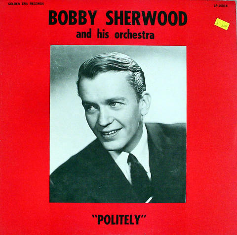 """Bobby Sherwood And His Orchestra Vinyl 12"""""""