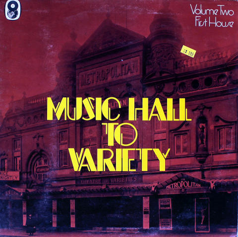 Music Hall to Variety / Volume Two / First House Vinyl 12""