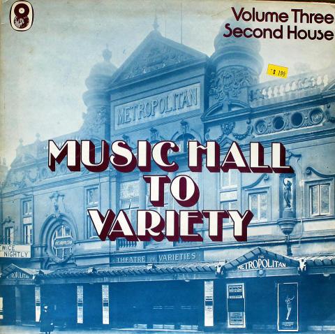 "Music Hall to Variety / Volume Three / First House Vinyl 12"""