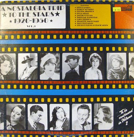 """A Nostalgia Trip To The Stars 1920-1950 Vol. 1 Vinyl 12"""""""