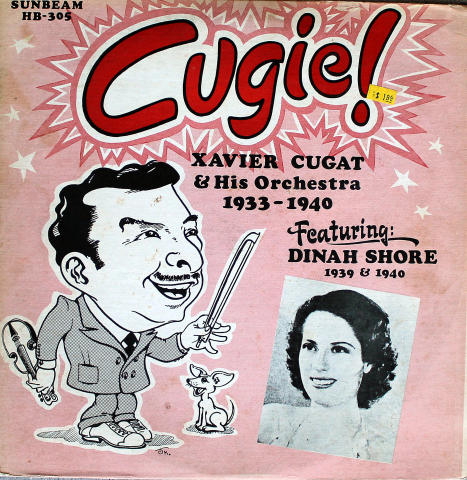 Xavier Cugat And His Orchestra 1933-1940 Featuring Dinah Shore 1939-1940 Vinyl 12""