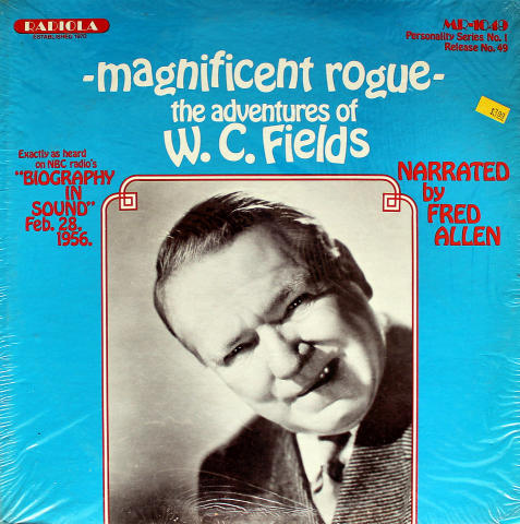 Magnificent Rogue - The Adventures Of W.C. Fields Vinyl 12""