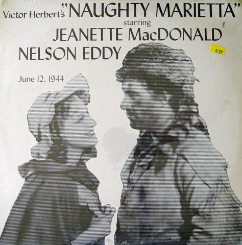 """Victor Herbert's """"Naughty Marietta"""" June 12, 1944 Vinyl 12"""""""