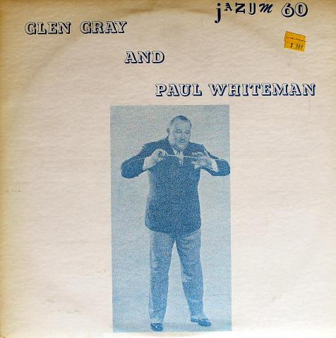 """Glen Gray And Paul Whiteman Vinyl 12"""""""