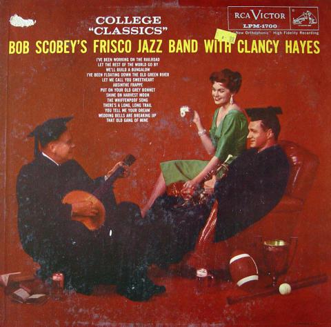 "Bob Scobey's Frisco Jazz Band With Clancy Hayes Vinyl 12"""