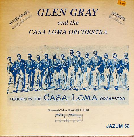 """Glen Gray and the Casa Loma Orchestra Vinyl 12"""""""