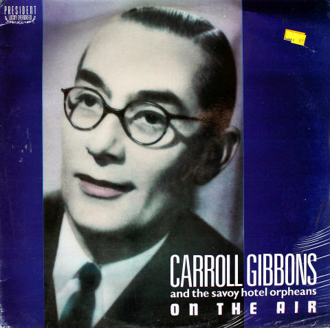 """Carroll Gibbons And The Savoy Hotel Orpheans Vinyl 12"""""""