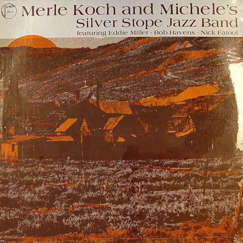 """Merle Koch And Michele's Silver Stope Jazz Band Vinyl 12"""""""