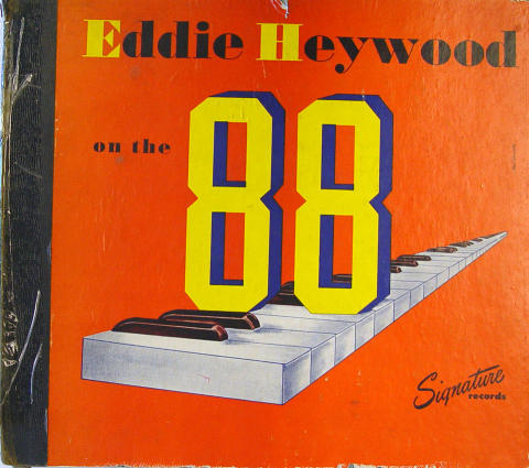 "Eddie Heywood On The 88 Vinyl 12"""
