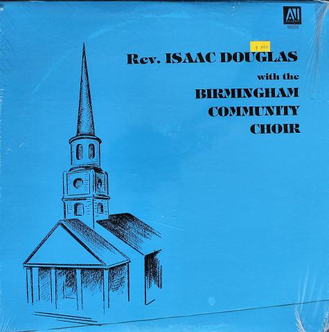 "Rev. Isaac Douglas With The Birmingham Community Choir Vinyl 12"""