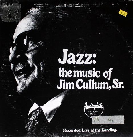 "Jim Cullum, Sr. Vinyl 12"""