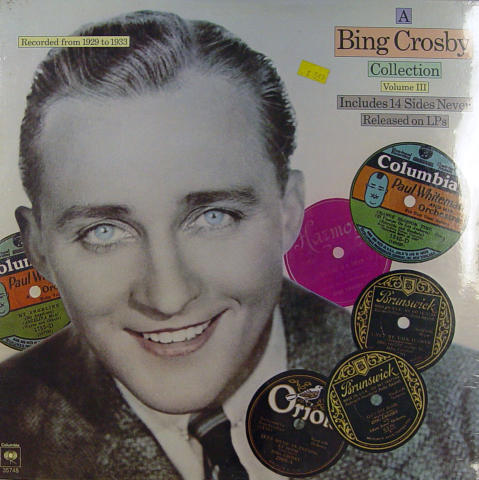 A Bing Crosby Collection:  Volume III Vinyl 12""
