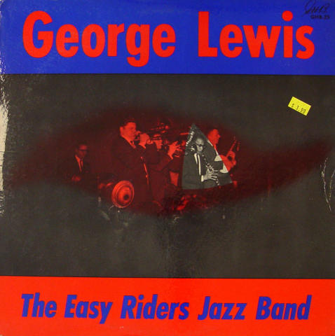 """George Lewis And The Easy Riders Jazz Band Vinyl 12"""""""