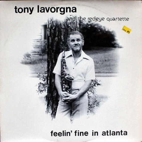Tony Lavorgna And The Redeye Quartette Vinyl 12""